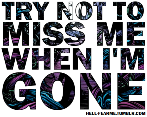 when im gone quotes