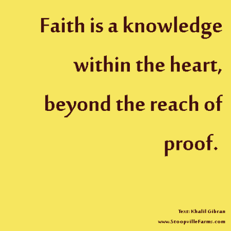 faith an unreliable source of knowledge Wikipedia:potentially unreliable  if in doubt about a source,  with our mission to provide the public with articles summarizing accepted knowledge seeking.