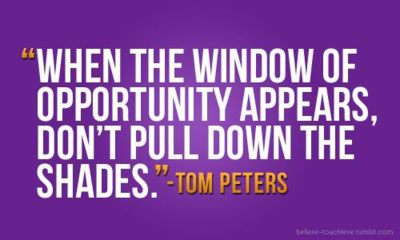 Leaders don 39 t create followers they create more leaders for Window of opportunity
