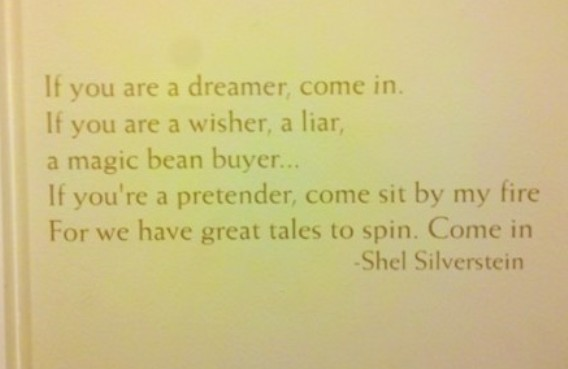 Love Shel Silverstein Quotes: If You Are A Dreamer,come In. If You Are A Dreamer, A
