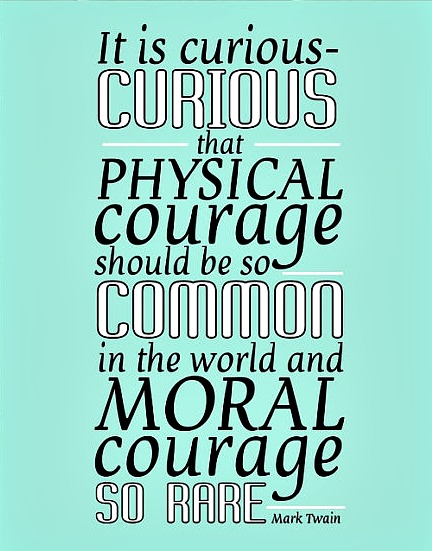 physical courage Moral courage: definition and development 2 i introduction courage is something we all admire contemporary understandings of moral courage and physical courage.