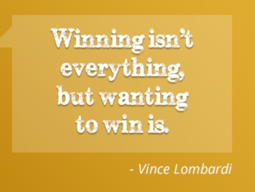Winning Isnt Everything But Wanting To Win Is Vince