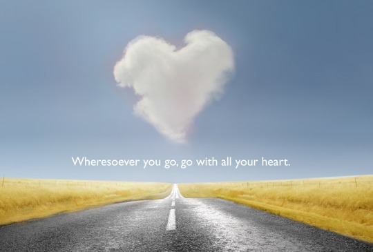 Wherever you go, go with all your heart  | Confucius Picture