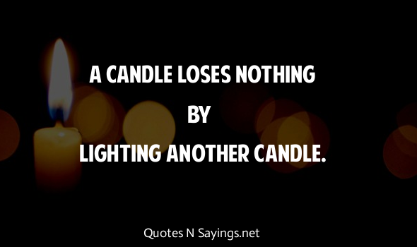 James Keller Quotes (Images)  sc 1 st  Quoteswave & A candle loses nothing by lighting another candle.   James Keller ... azcodes.com