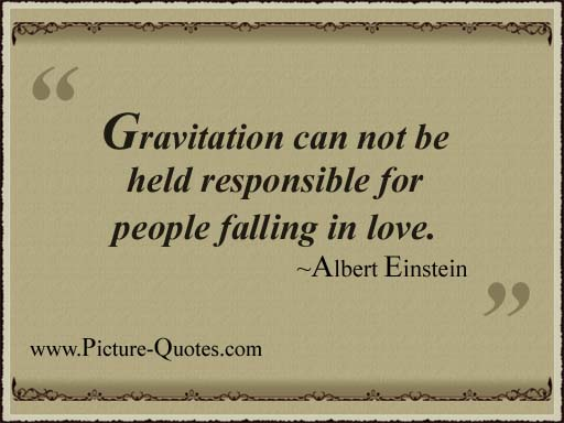gravitation can not be held responsible for people falling