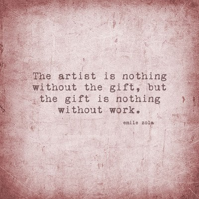 the artist is nothing without the gift but the gift