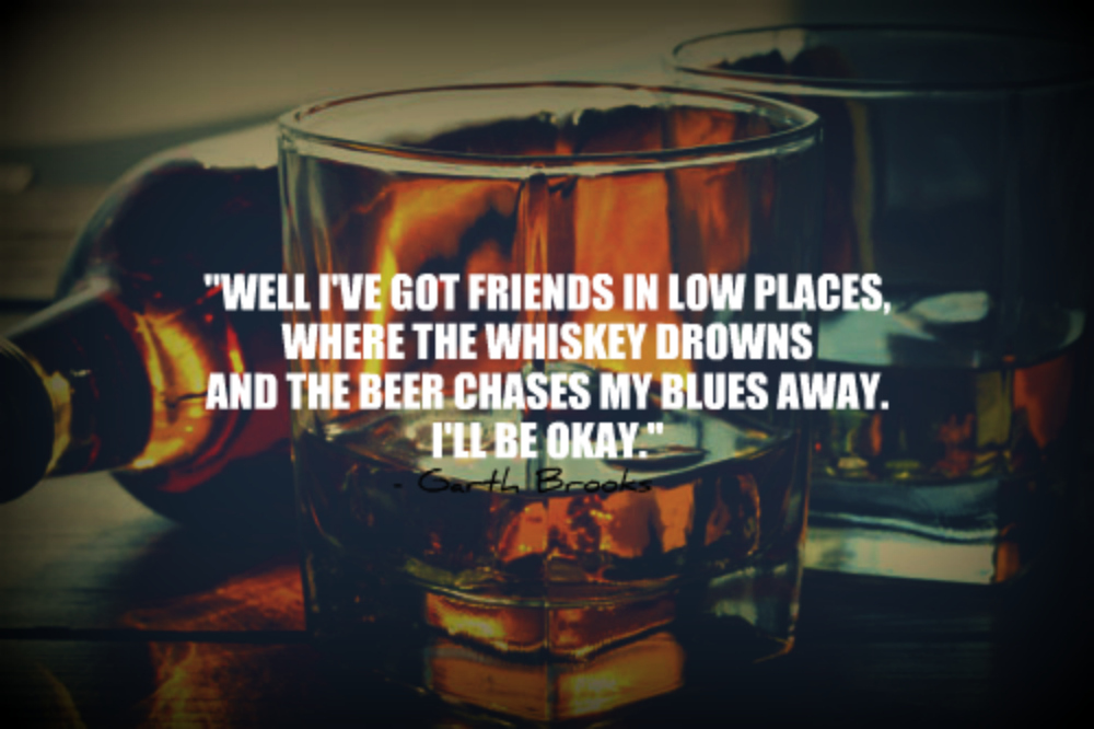 Where The Whiskey Drowns And The Beer Chases My Blues Away