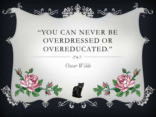 Overdressed overeducated oscar wilde