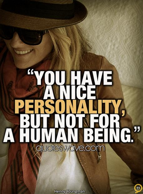 Personality Picture Quotes, Famous Quotes and Sayings ...