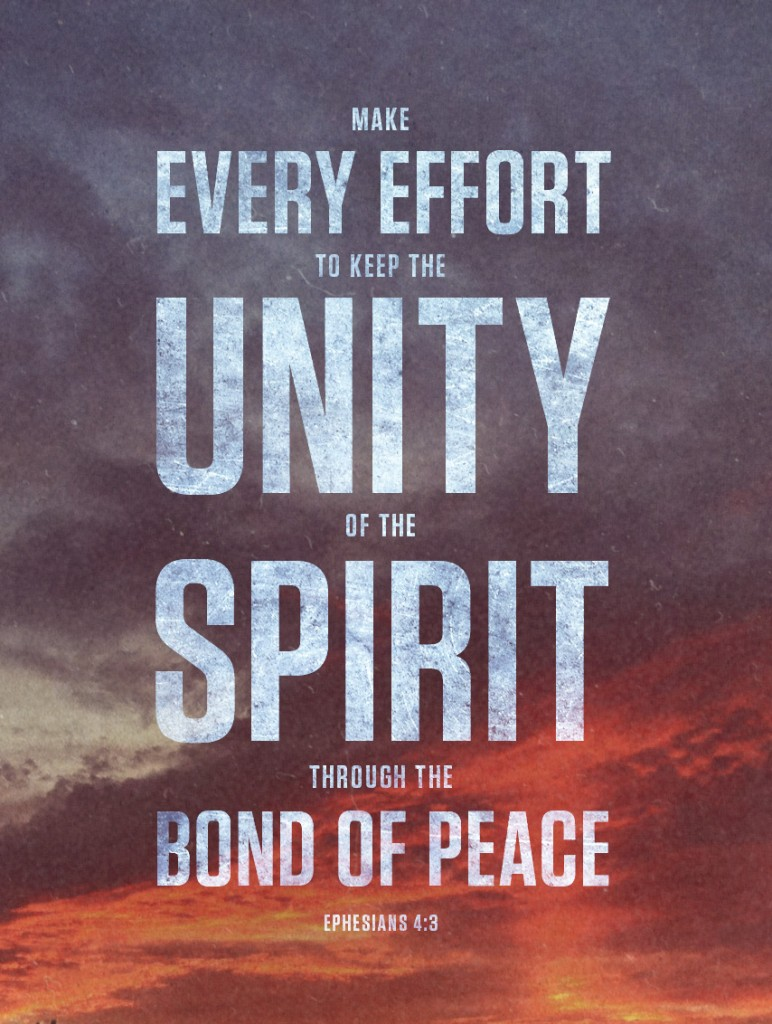 Bible Quotes About Peace Make Every Effort To Keep The Unity Of The Spirit Through The Bond