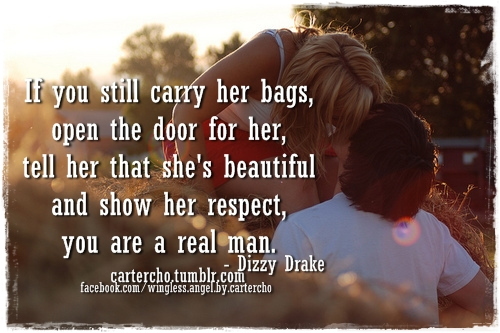 Tell Her She's Beautiful Quotes Endearing If You Still Carry Her Bags Open The Door For Her Tell Her