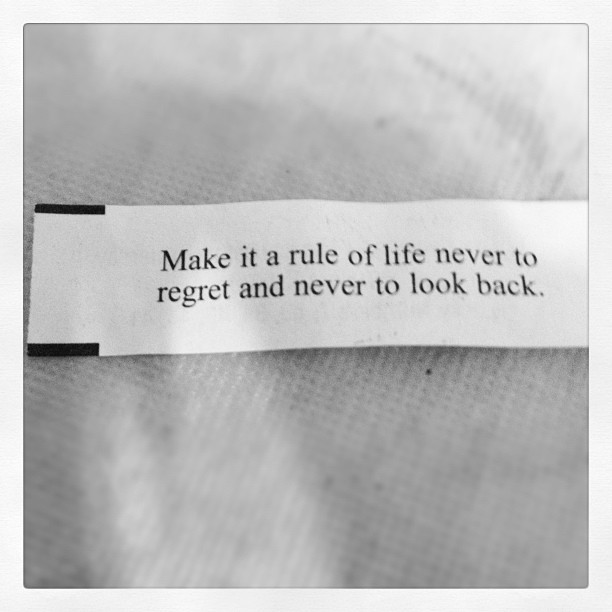 Make it a rule of life never to regret and never to look ...