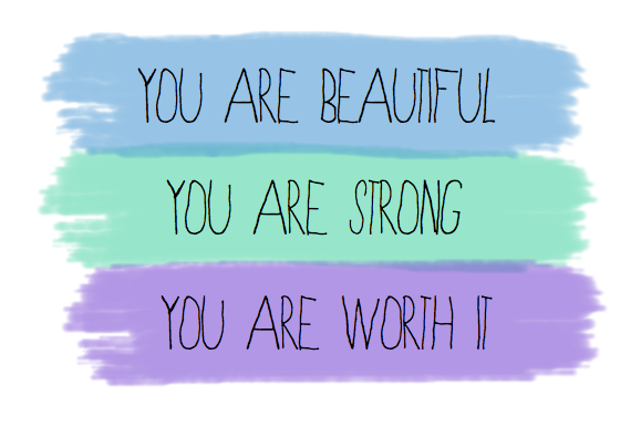 You Are Beautiful Strong Worth It