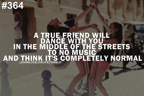 dance and friendship quotes