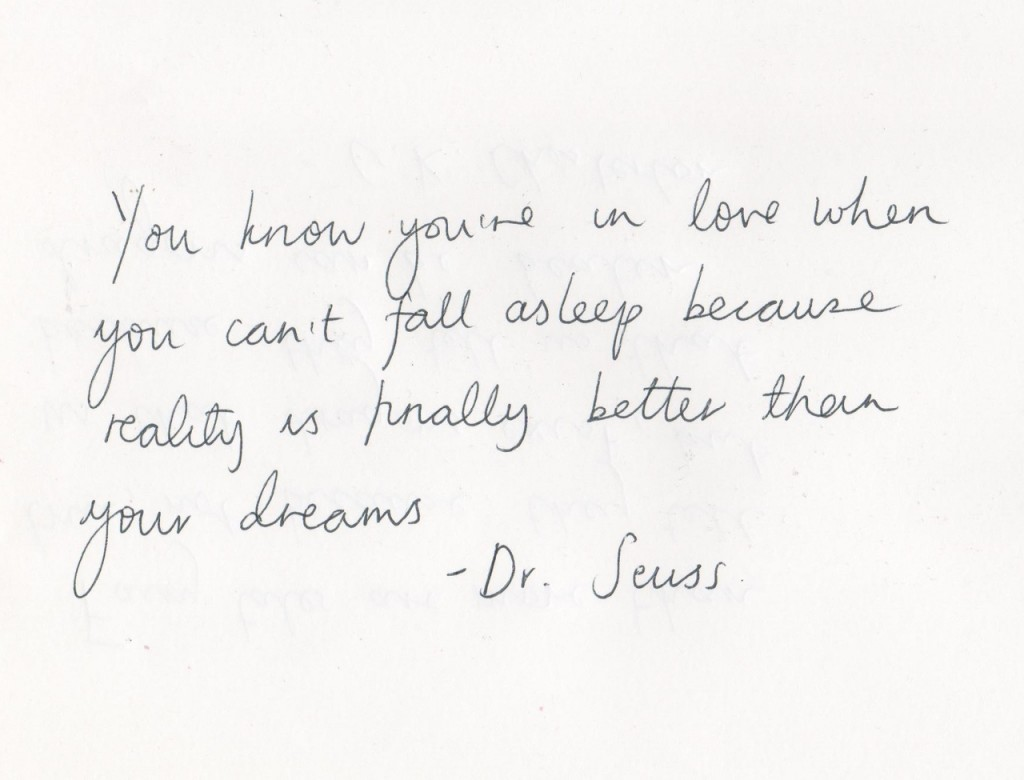 Dr Seuss Love Quotes You Know You're In Love When You Can't Fall Asleep Because Reality