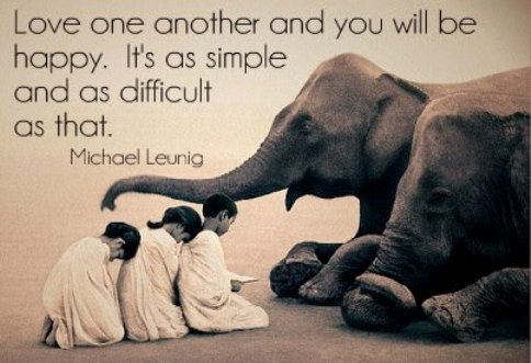 Love One Another And You Will Be Happy. Itu0027s As Simple And As Difficult As  That.