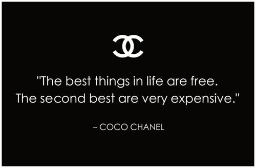 f6ec308c50a The best things in life are free. The second best are very expensive ...
