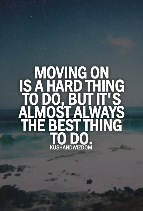 Image Result For Motivational Quotes Quotes About Moving On To Something Better