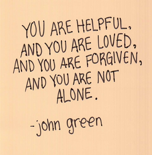 You Are Loved Quotes: You Are Helpful, You Are Loved, You Are Forgiven, You Are