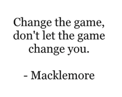 Change the game, don't let it change you. #motivation ...