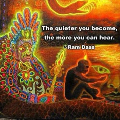 Ram Dass Quotes Amazing The Quieter You Become The More You Can Hear Ram Dass Picture