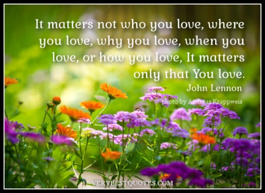 John Lennon Quotes Images It Matters Not Who You Love