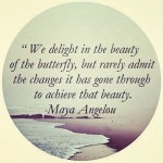We delight in the beauty of