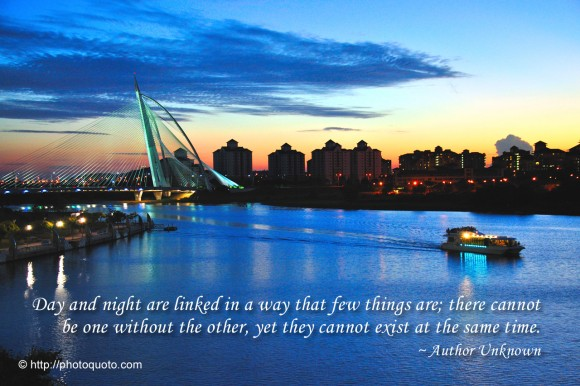 day and night are linked in a way that few things are there