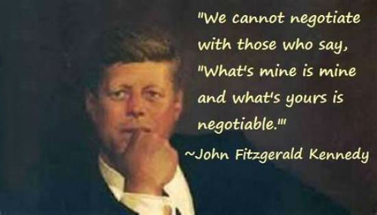 Image result for you cannot negotiate with people who say what is mine is mine and what is yours is negotiable